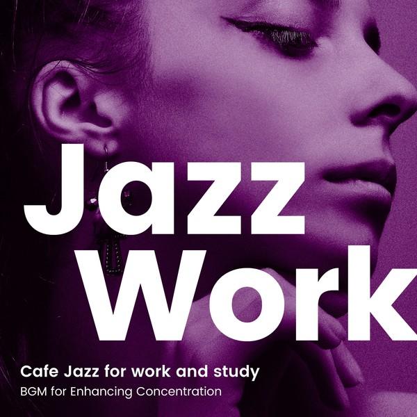 ジャズで仕事に集中 5 -作業用BGMでカフェ気分-