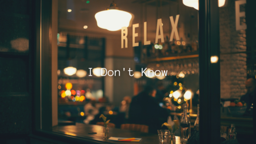I Don't Knowのサムネイル