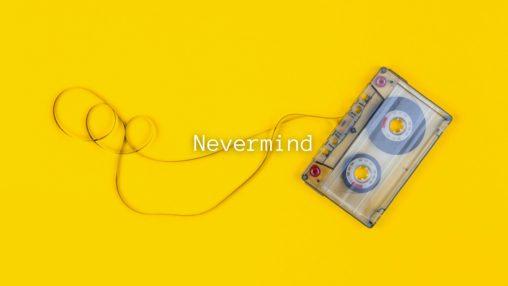 Nevermindのサムネイル