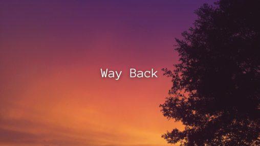 Way Backのサムネイル