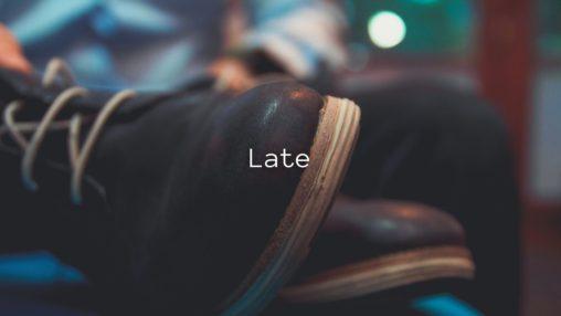 Lateのサムネイル