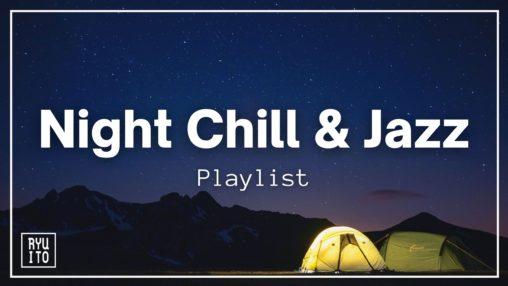 Night Chill & Jazzのサムネイル