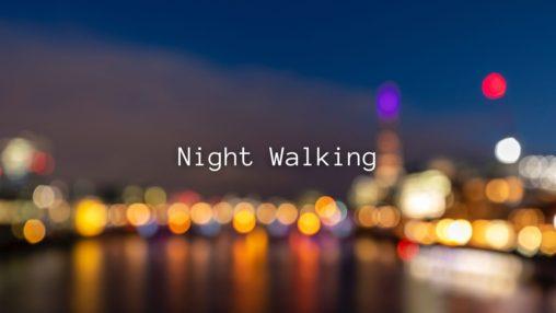 Night Walkingのサムネイル